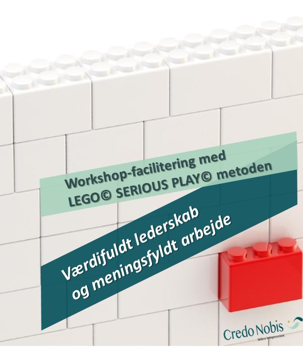 CredoNobis Coaching - Værdifuldt lederskab og meningsfyldt arbejde workshop _ LEGO SERIOUS PLAY metoden