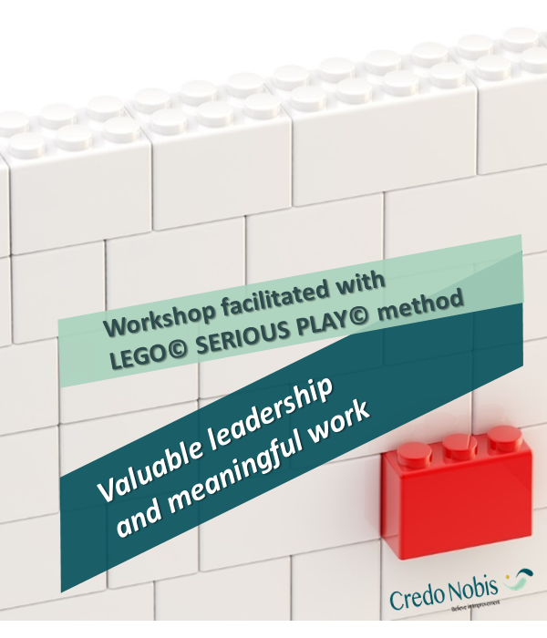 CredoNobis Coaching - Valuable leadership and meaningful work workshop _ LEGO SERIOUS PLAY method