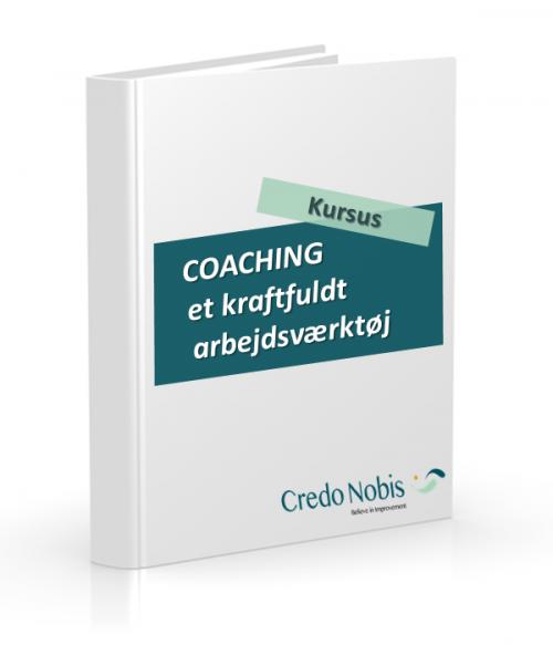 CredoNobis Coaching - Kursus - COACHING et kraftfuldt arbejdsværktøj
